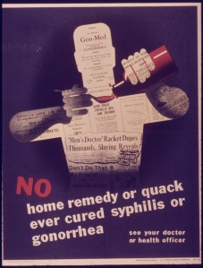 -No_home_remedy_or_quack_ever_cured_syphillis_or_gonorrhea-_-_NARA_-_515076.tif